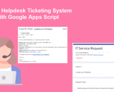 Create Helpdesk Ticketing System with Google Apps Script