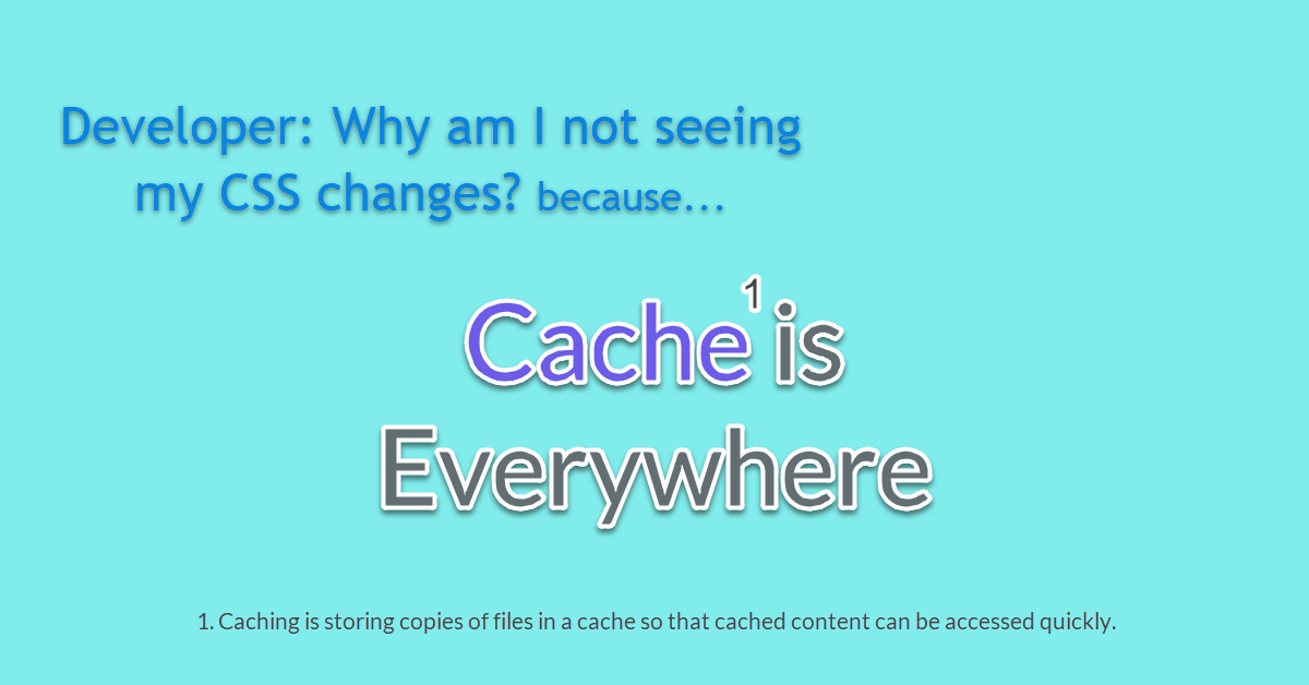 Disable Cache to Reflect New CSS Changes